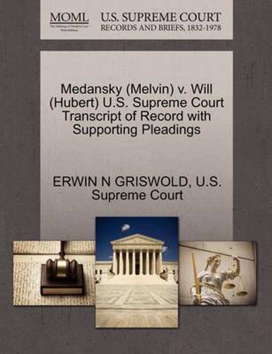 Medansky (Melvin) V. Will (Hubert) U.S. Supreme Court Transcript of Record with Supporting Pleadings
