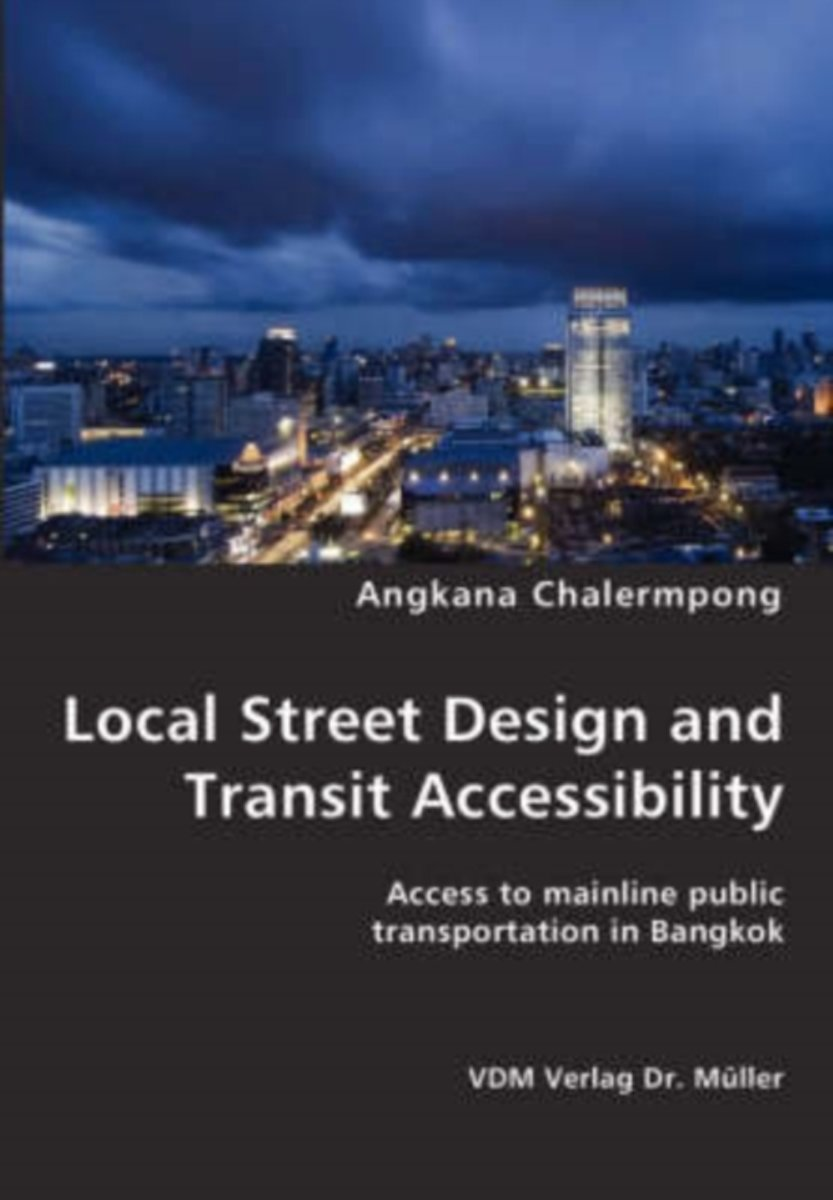 Local Street Design and Transit Accessibility