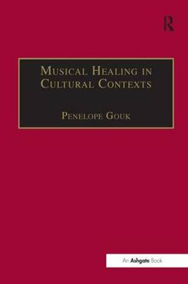 Musical Healing in Cultural Contexts
