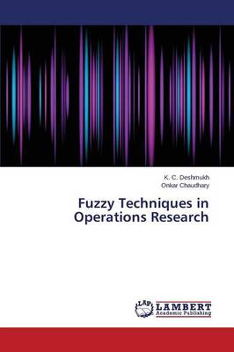 Fuzzy Techniques in Operations Research