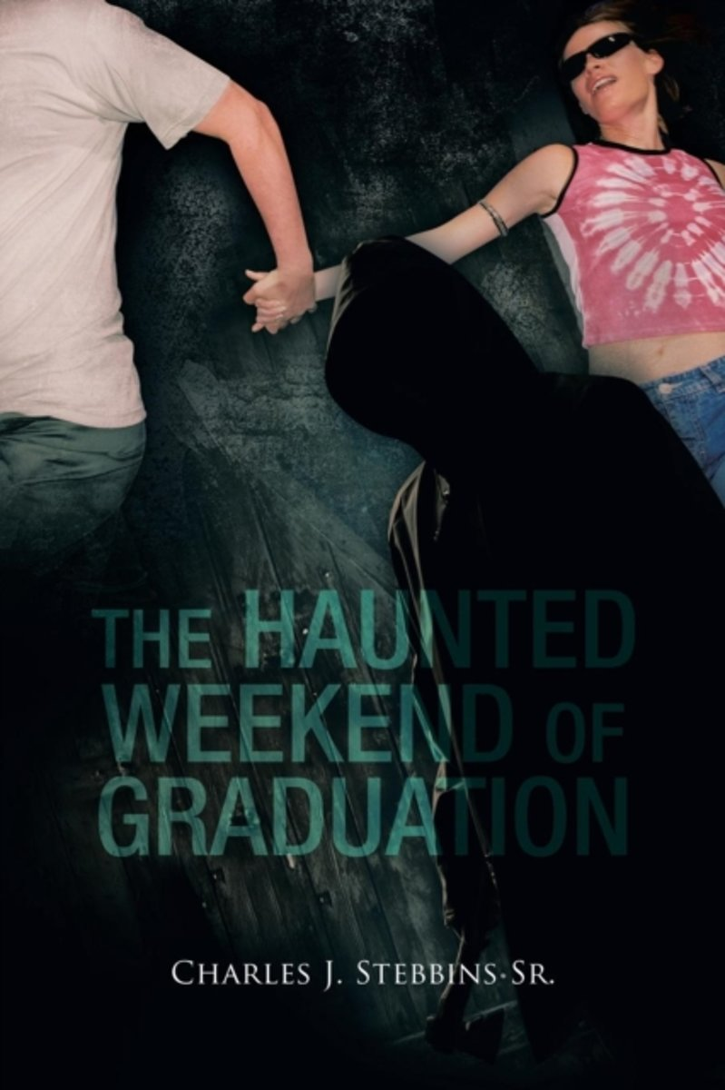 The Haunted Weekend of Graduation