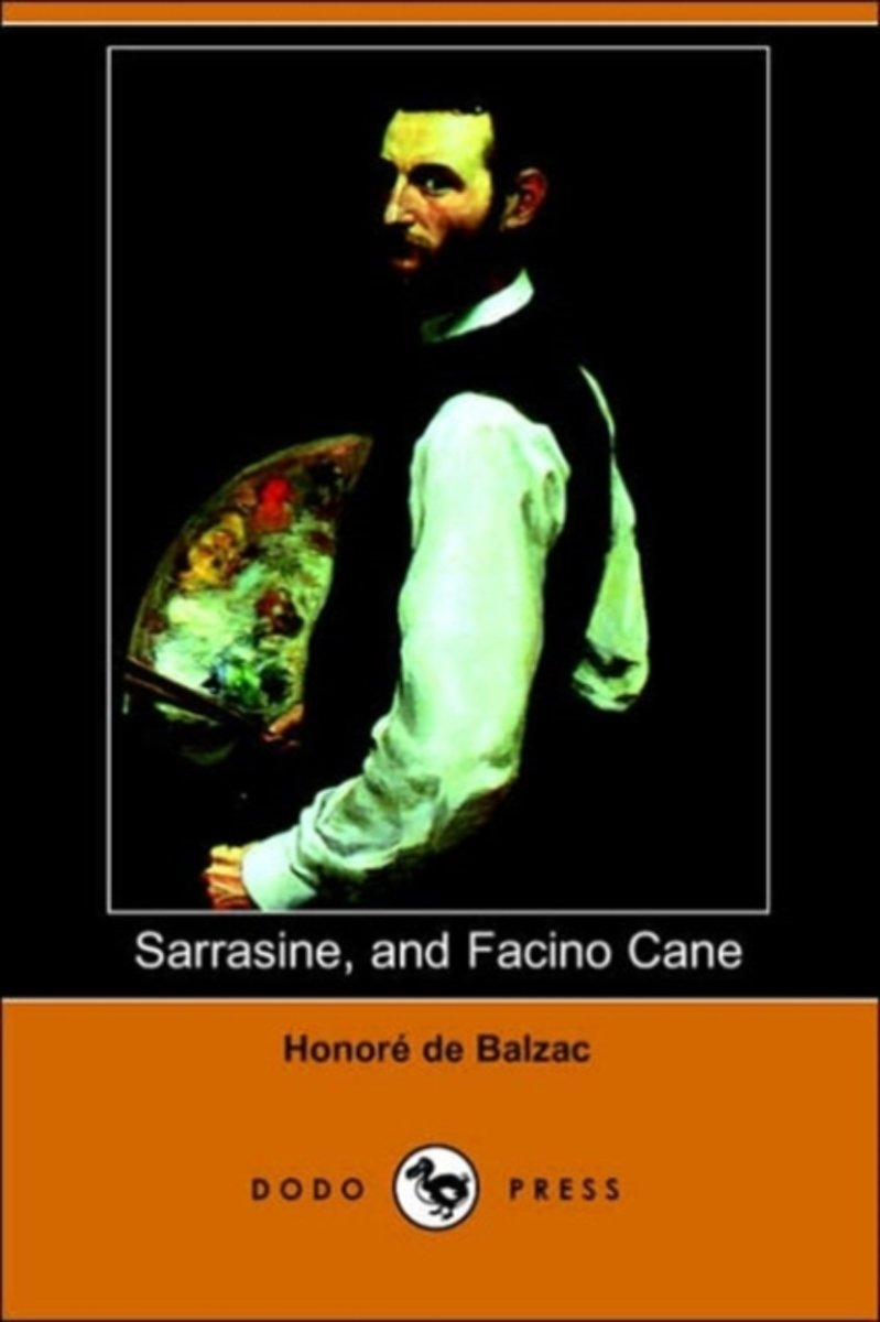 Sarrasine, and Facino Cane (Dodo Press)