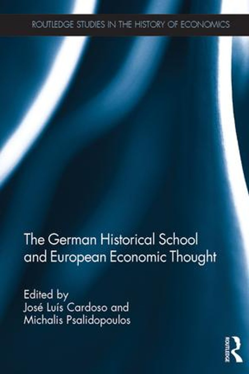 The German Historical School and European Economic Thought
