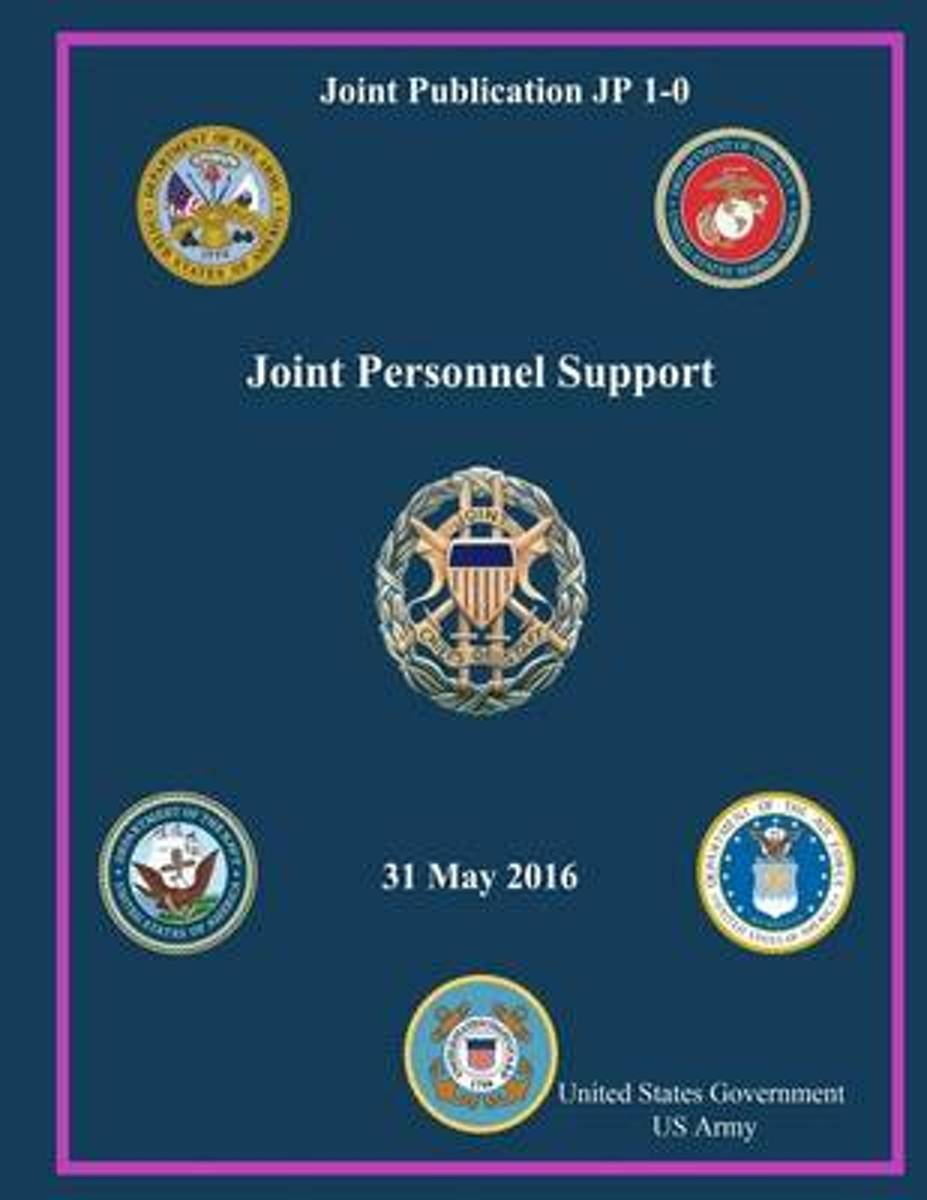 Joint Publication Jp 1-0 Joint Personnel Support 31 May 2016