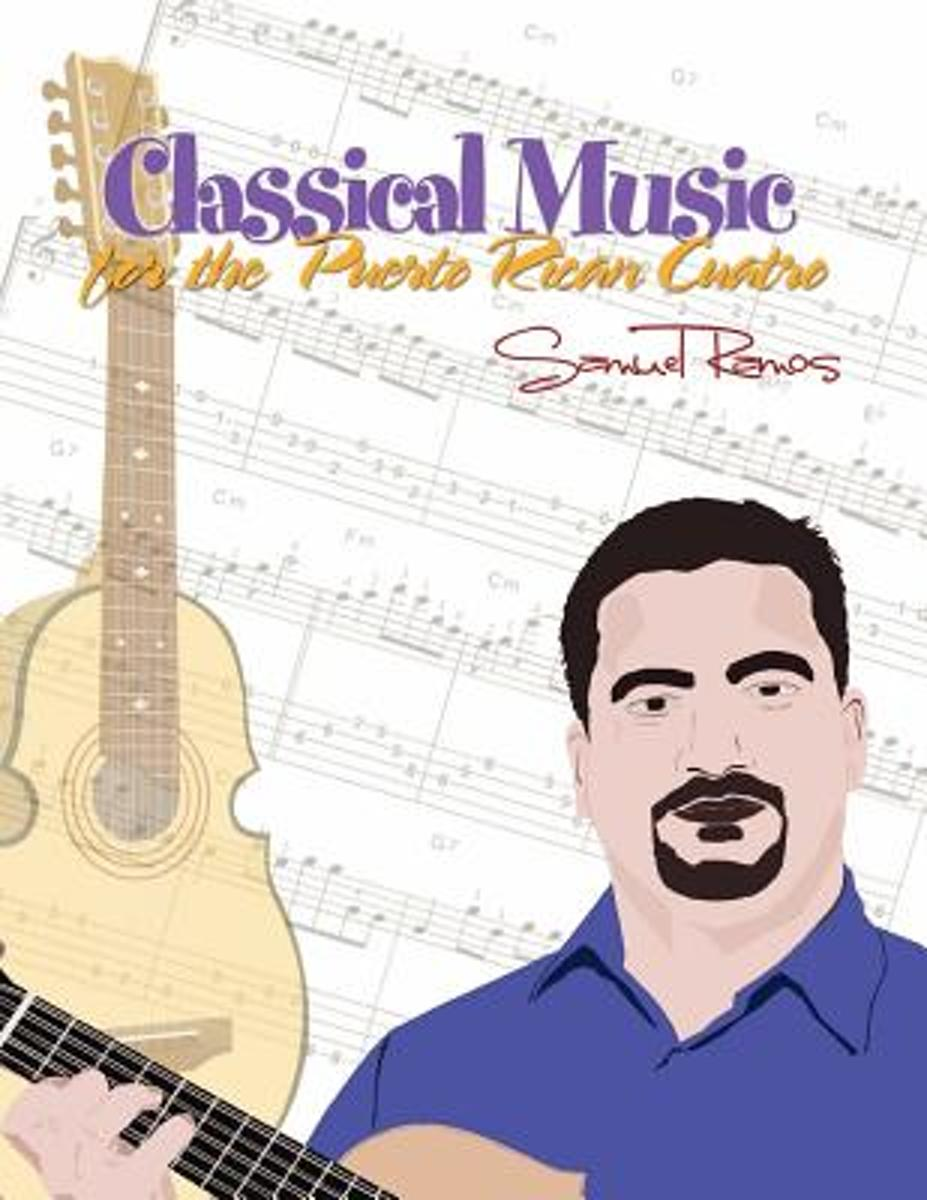 Classical Music for the Puerto Rican Cuatro