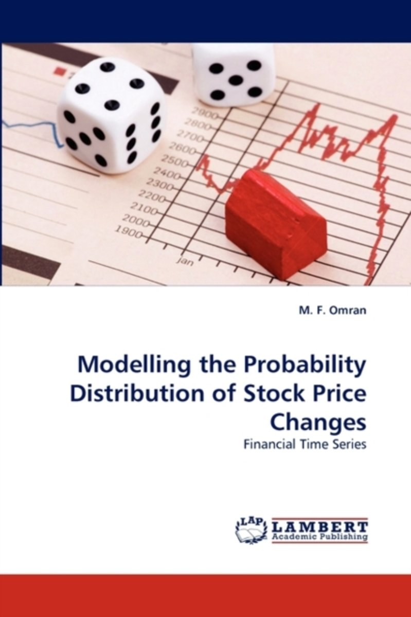 Modelling the Probability Distribution of Stock Price Changes