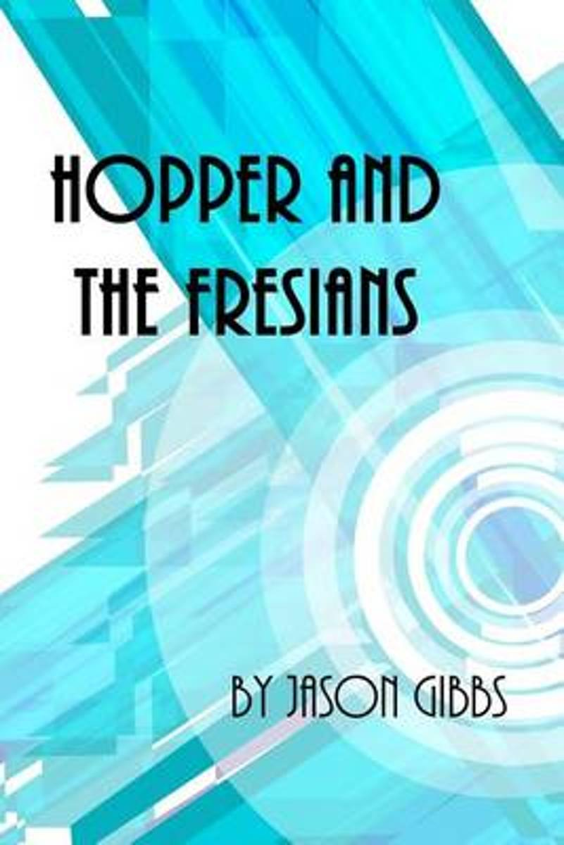 Hopper and the Fresians