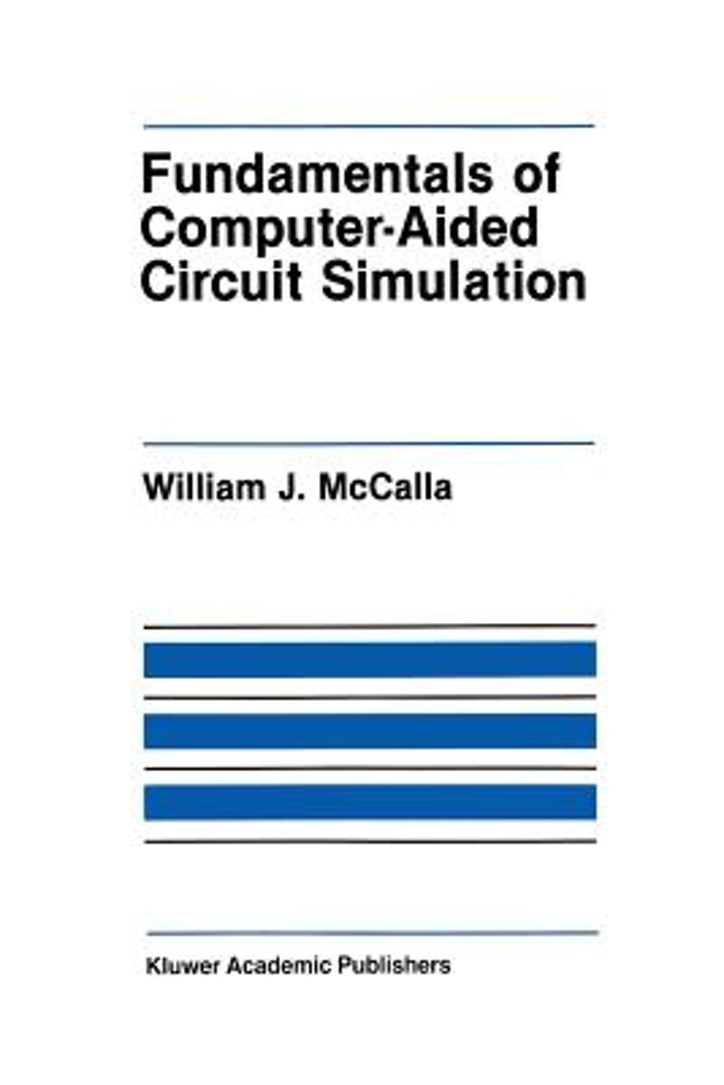 Fundamentals of Computer-Aided Circuit Simulation