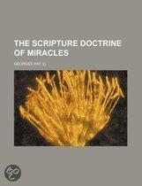 The Scripture Doctrine Of Miracles