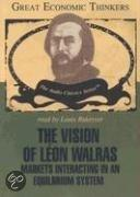 The Vision of Leon Walras