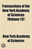 Transactions Of The New York Academy Of Sciences (Volume 13)