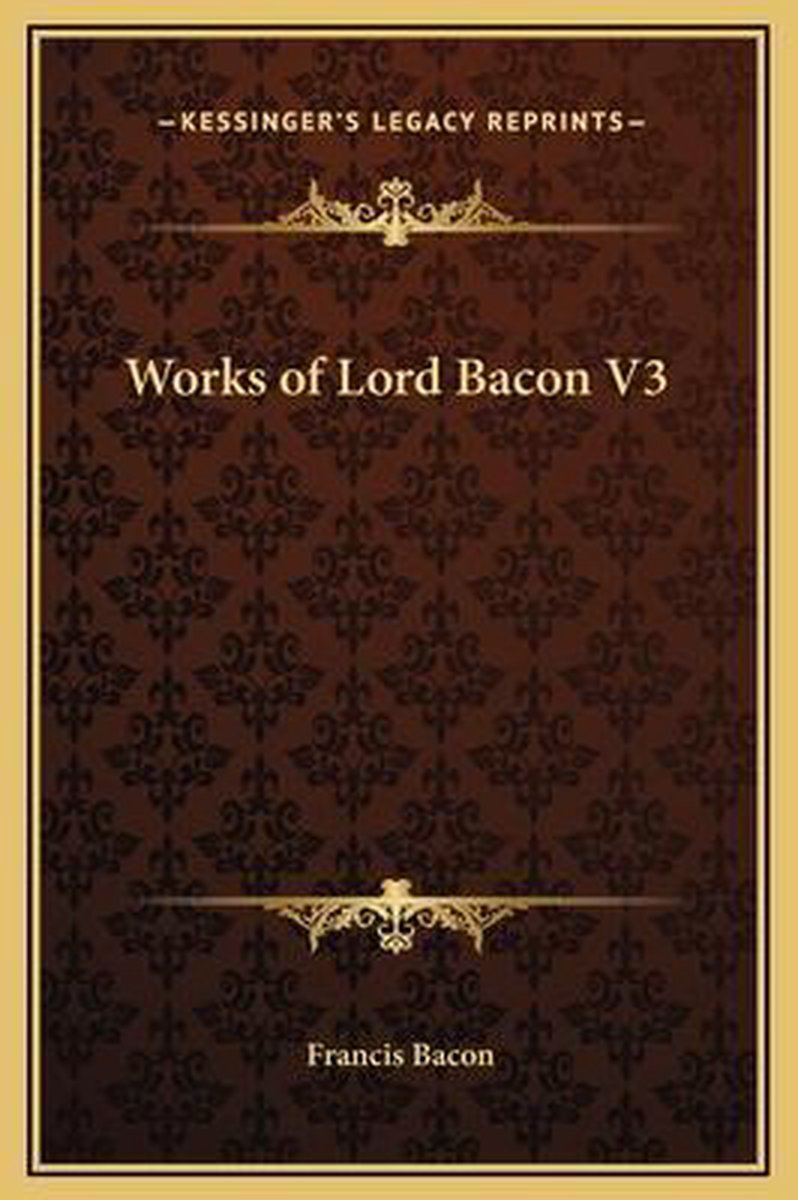 Works of Lord Bacon V3