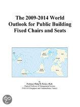 The 2009-2014 World Outlook for Public Building Fixed Chairs and Seats
