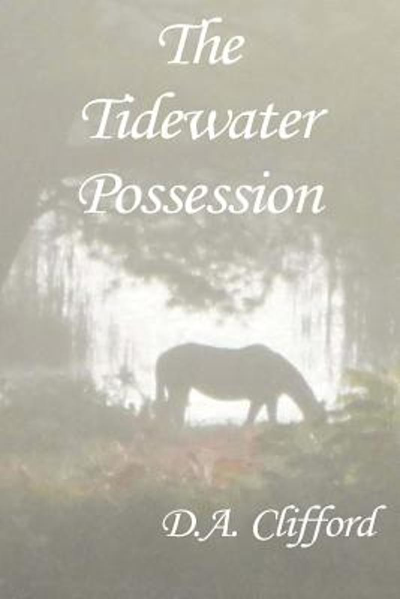 The Tidewater Possession