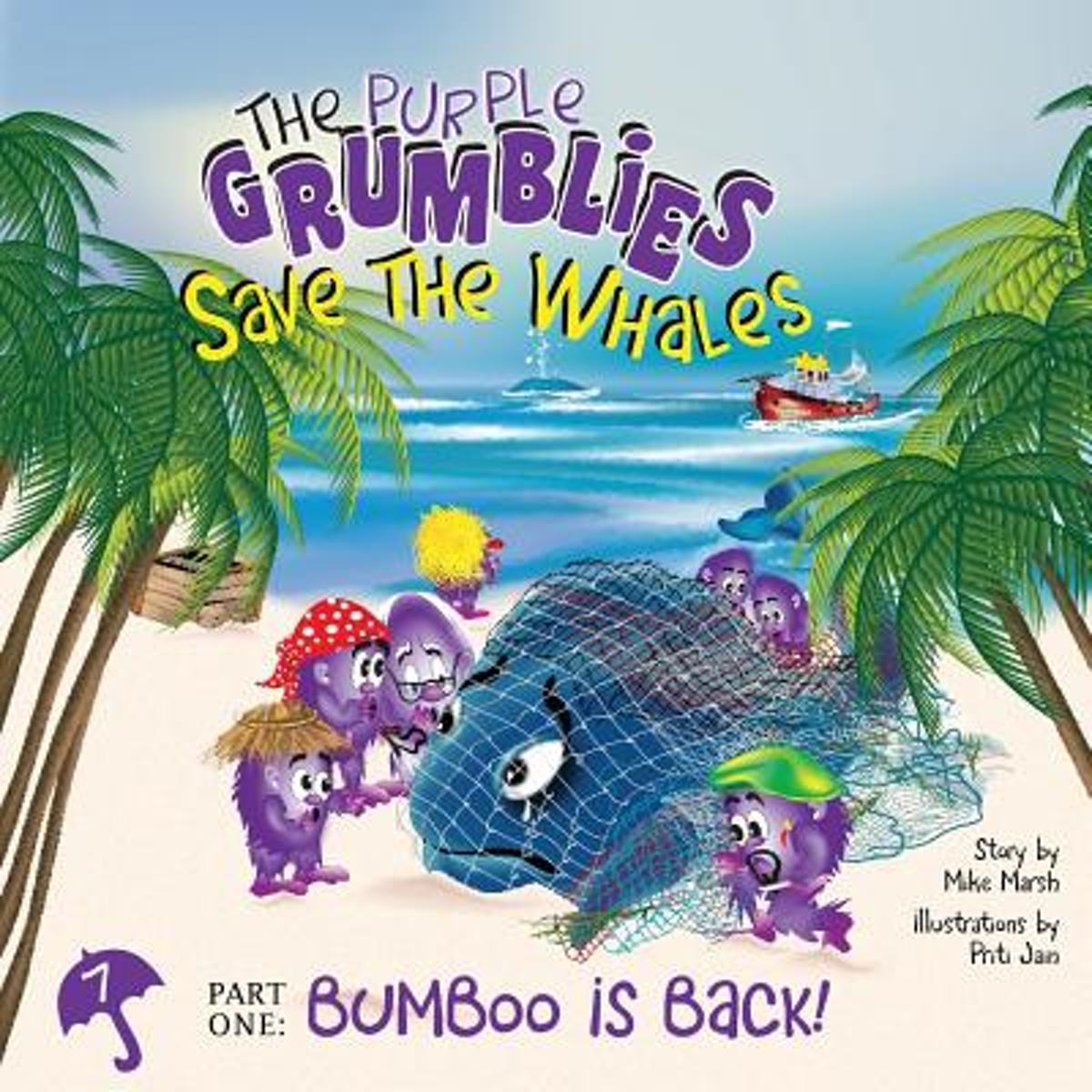 The Purple Grumblies Save the Whales Part One