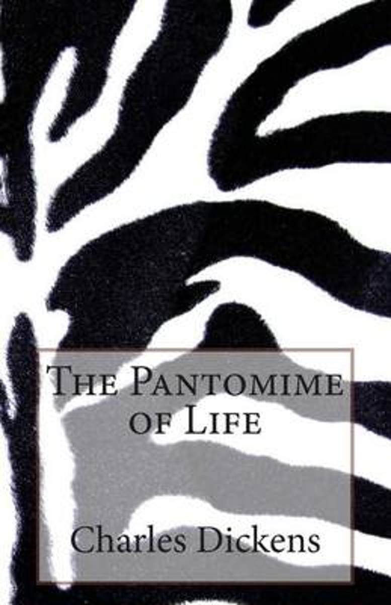 The Pantomime of Life