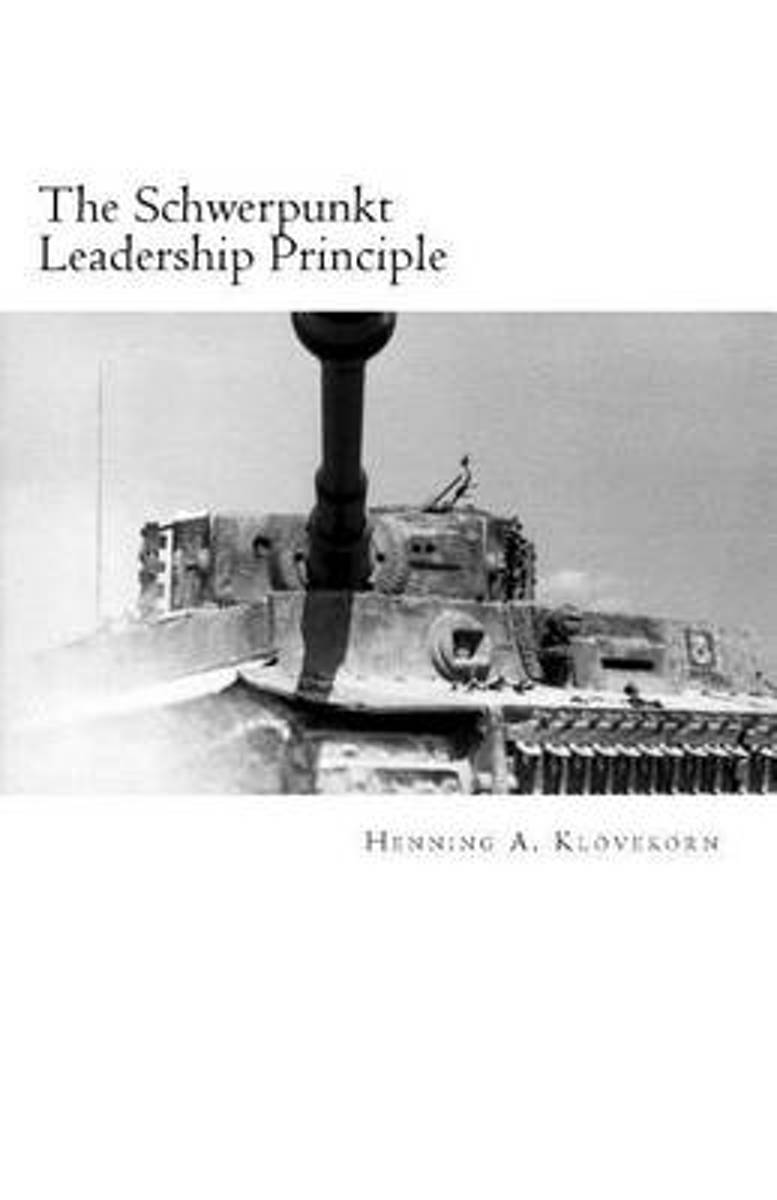 The Schwerpunkt Leadership Principle
