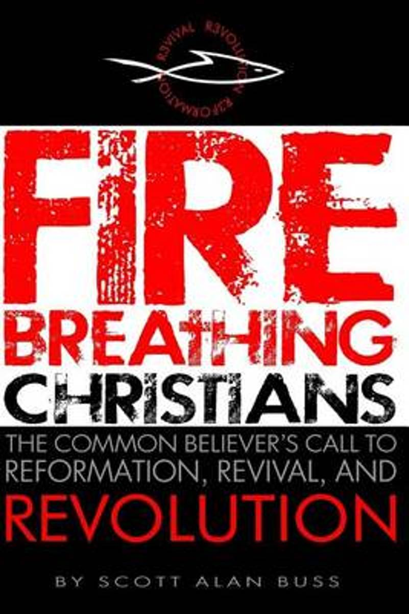 Fire Breathing Christians