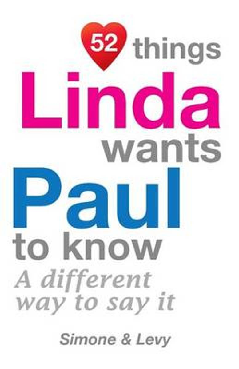 52 Things Linda Wants Paul to Know