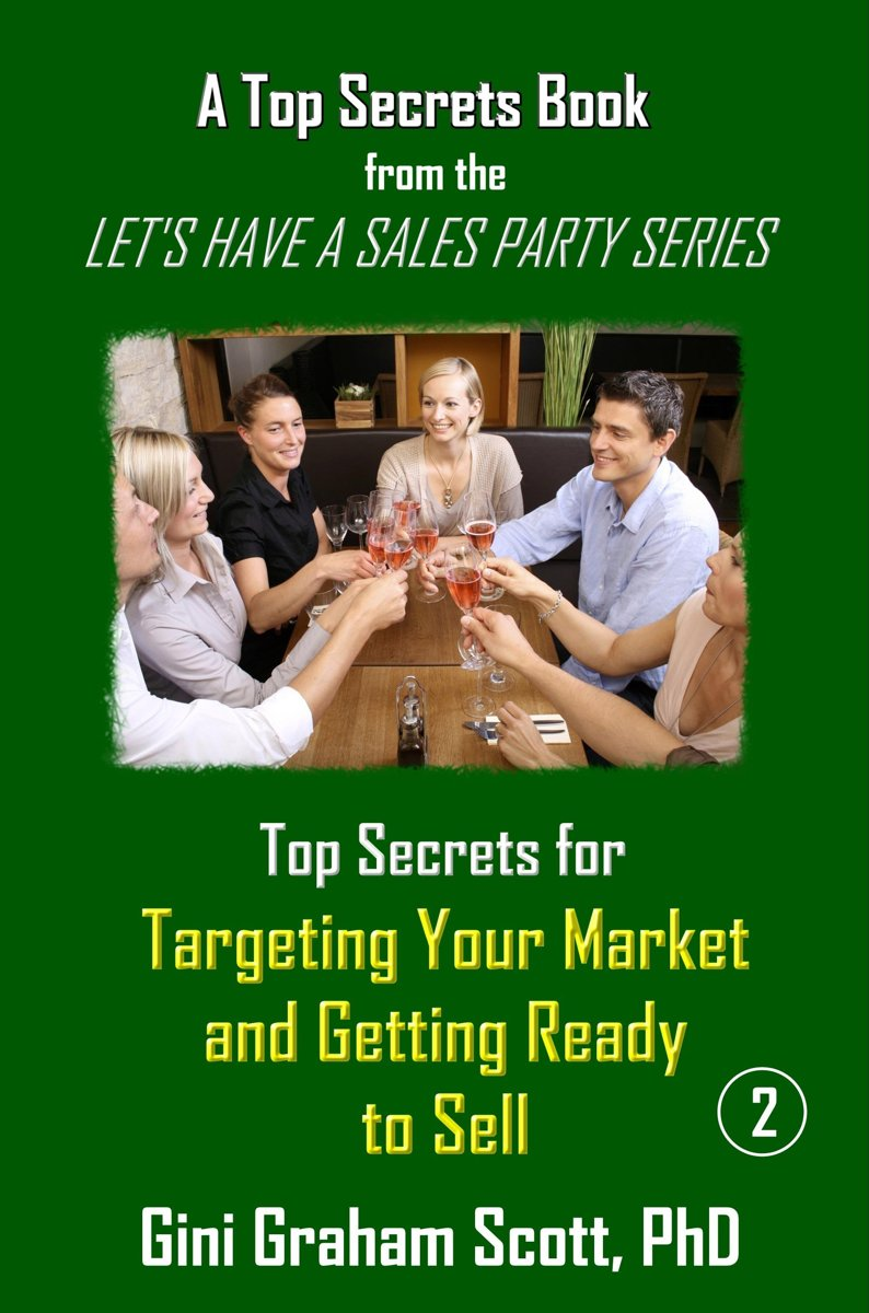 Top Secrets for Targeting Your Market and Getting Ready to Sell