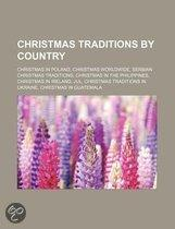 Christmas Traditions By Country: Christmas In France, Christmas In Germany, Christmas In Hawaii, Christmas In Spain