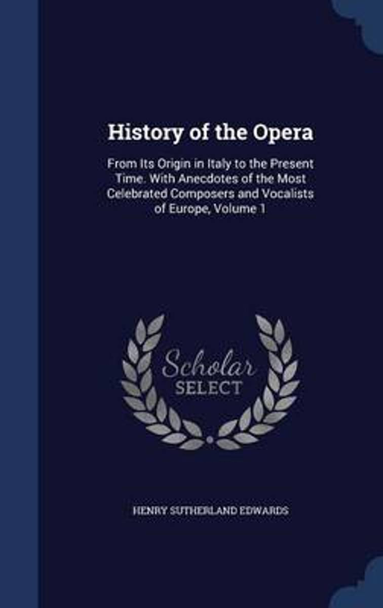 History of the Opera