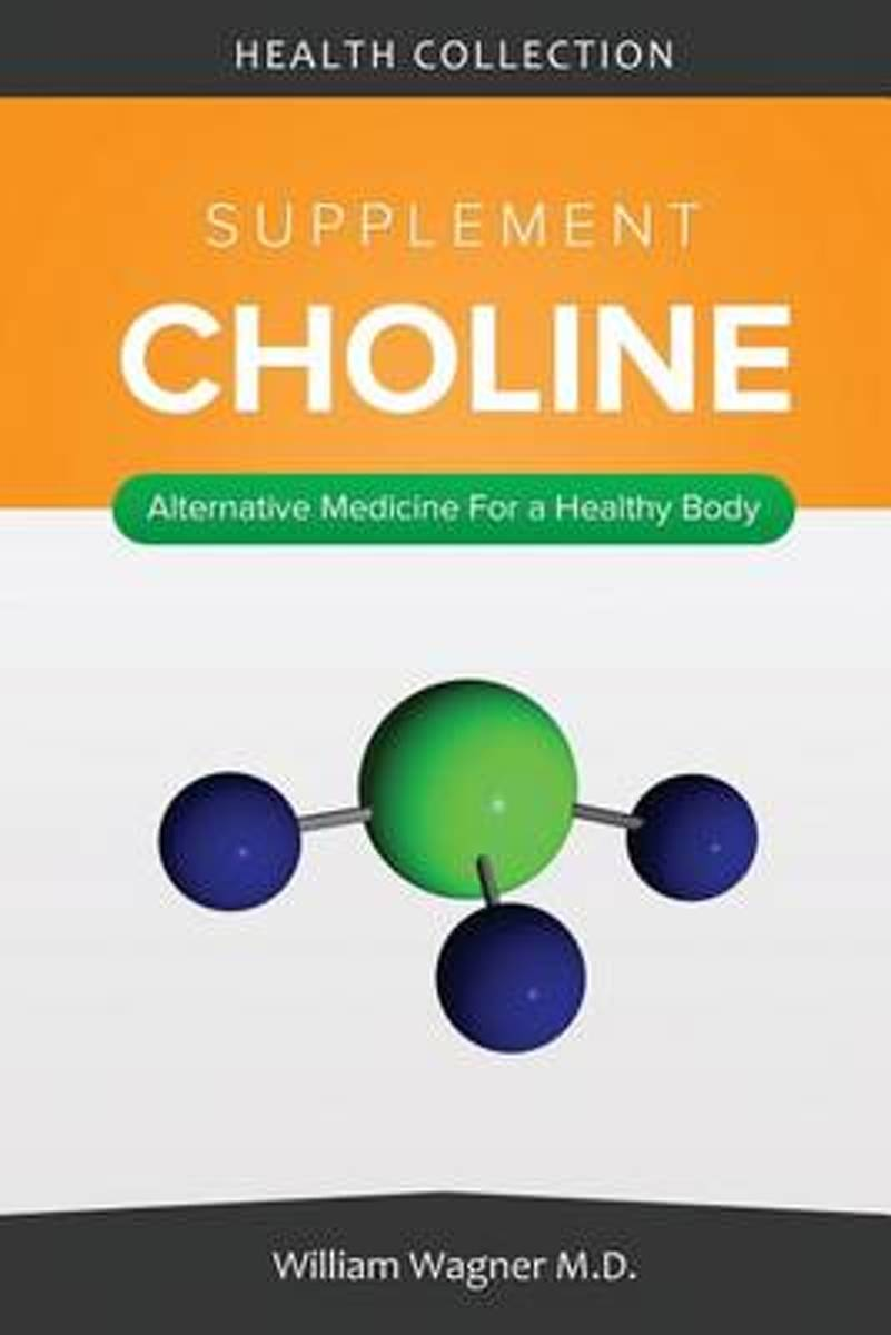 The Choline Supplement