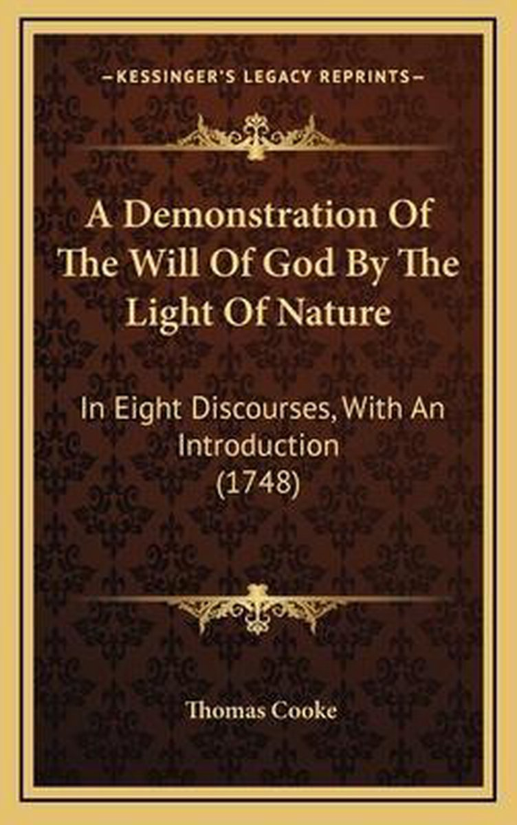 A Demonstration of the Will of God by the Light of Nature