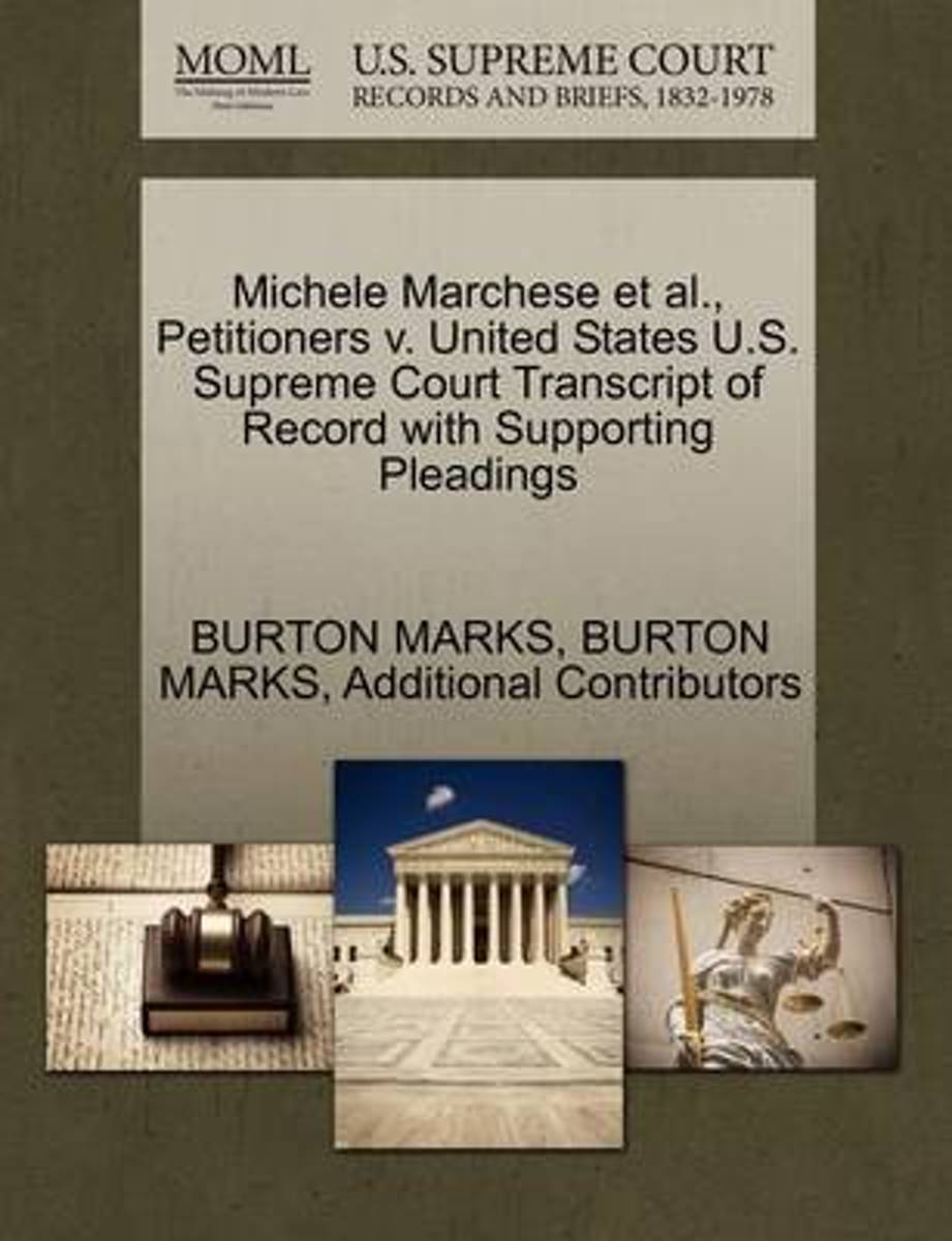 Michele Marchese et al., Petitioners V. United States U.S. Supreme Court Transcript of Record with Supporting Pleadings