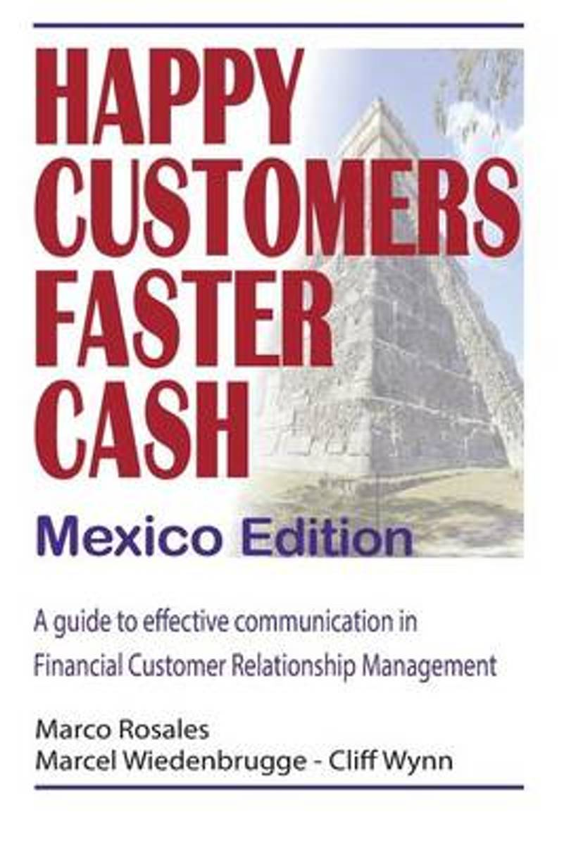 Happy Customers Faster Cash Mexico Edition