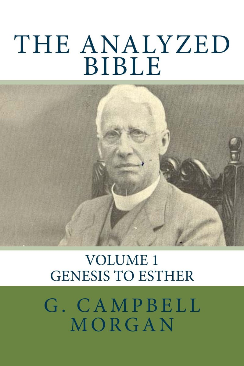 The Analyzed Bible (Volume 1 of 10)