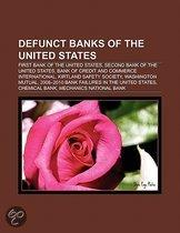 Defunct Banks Of The United States: First Bank Of The United States, Second Bank Of The United States, Kirtland Safety Society, Chemical Bank