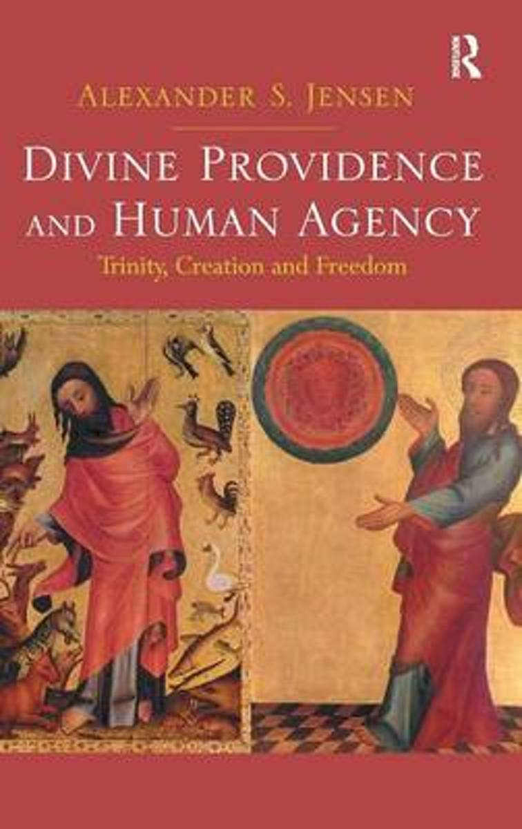 Divine Providence and Human Agency