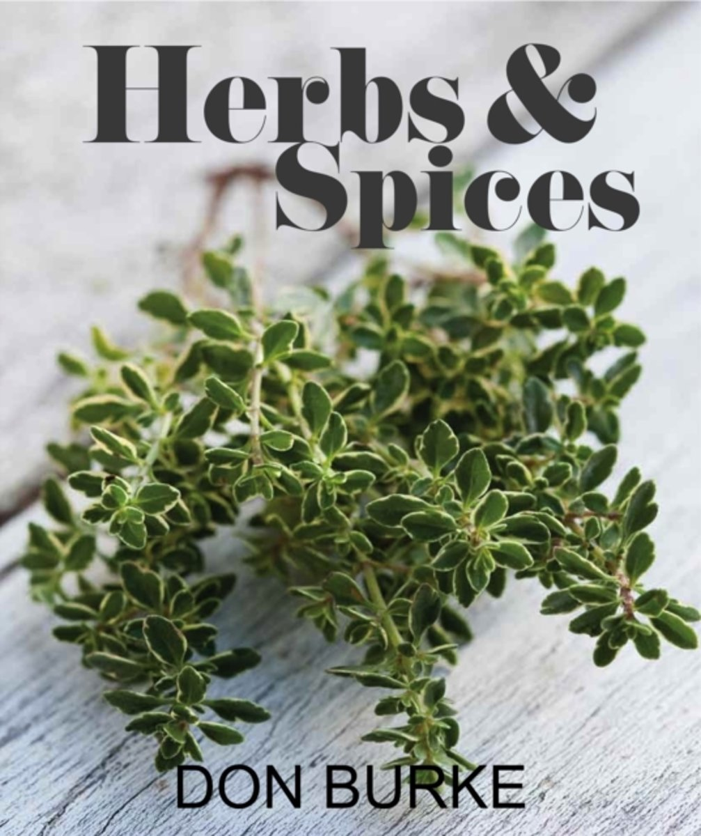Growing & Using Herbs and Spices