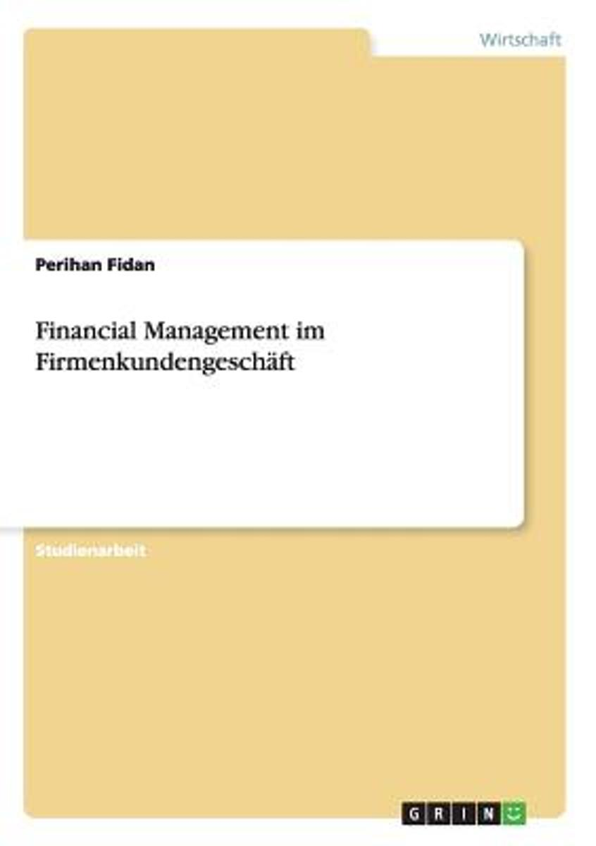 Financial Management Im Firmenkundengeschaft