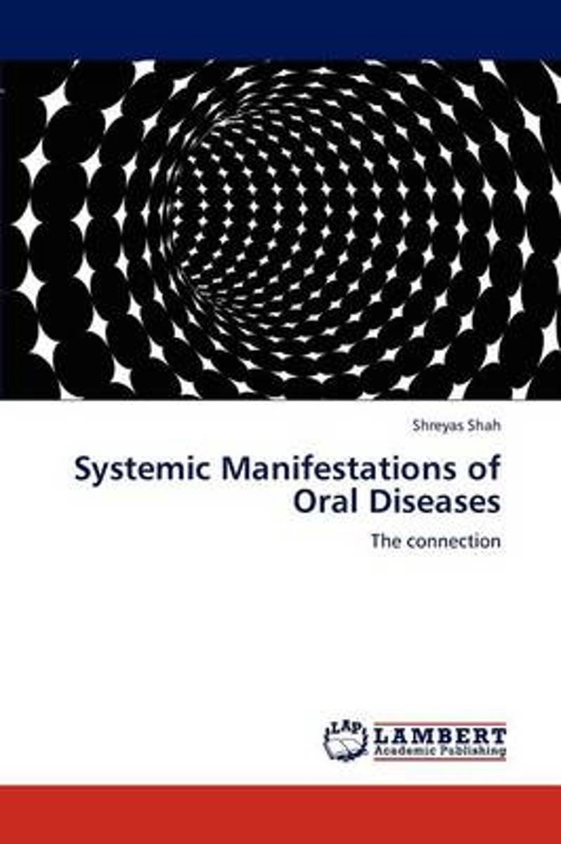 Systemic Manifestations of Oral Diseases