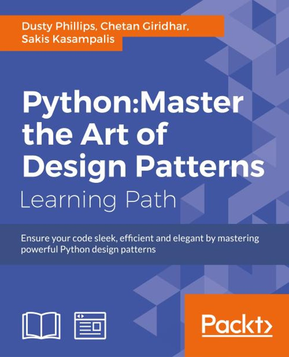 Python: Master the Art of Design Patterns