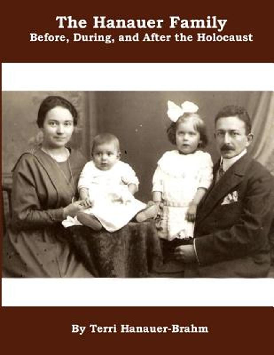 The Hanauer Family Before, During, & After the Holocaust
