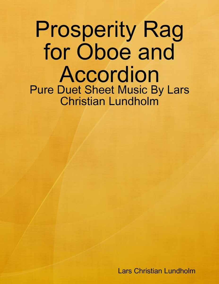Prosperity Rag for Oboe and Accordion - Pure Duet Sheet Music By Lars Christian Lundholm