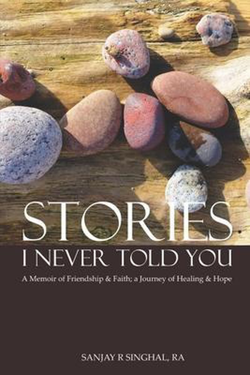 Stories I Never Told You