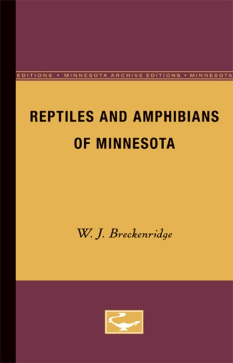 Reptiles and Amphibians of Minnesota