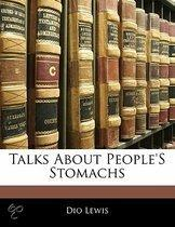 Talks About People's Stomachs