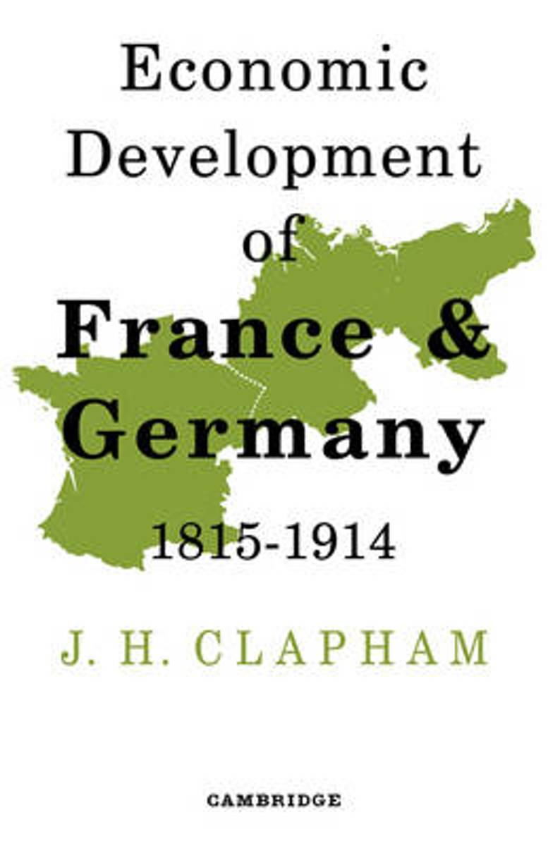 The Economic Development of France and Germany 1815-1914