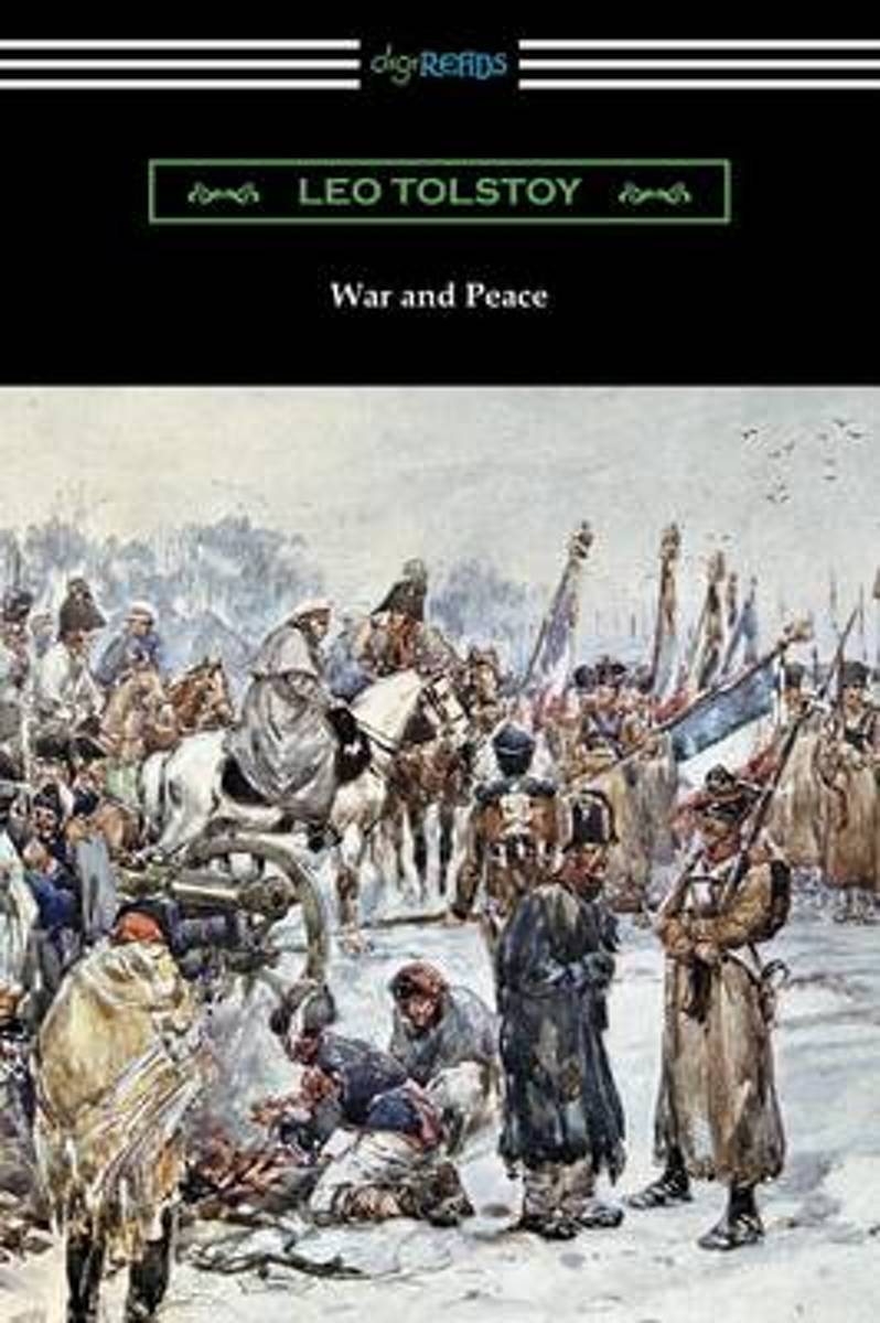 War and Peace (Translated by Louise and Aylmer Maude)