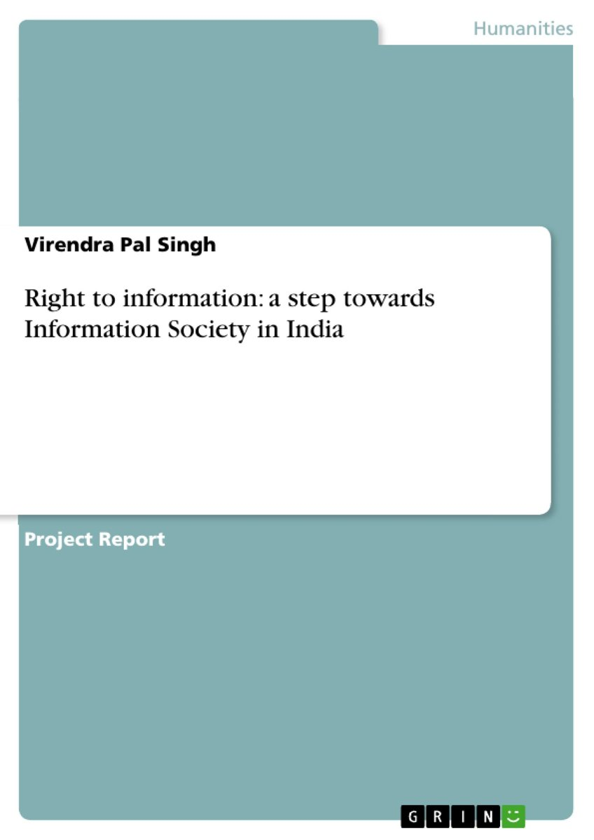 Right to information: a step towards Information Society in India