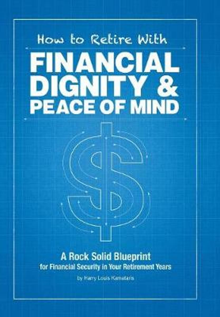 How to Retire with Financial Dignity and Peace of Mind