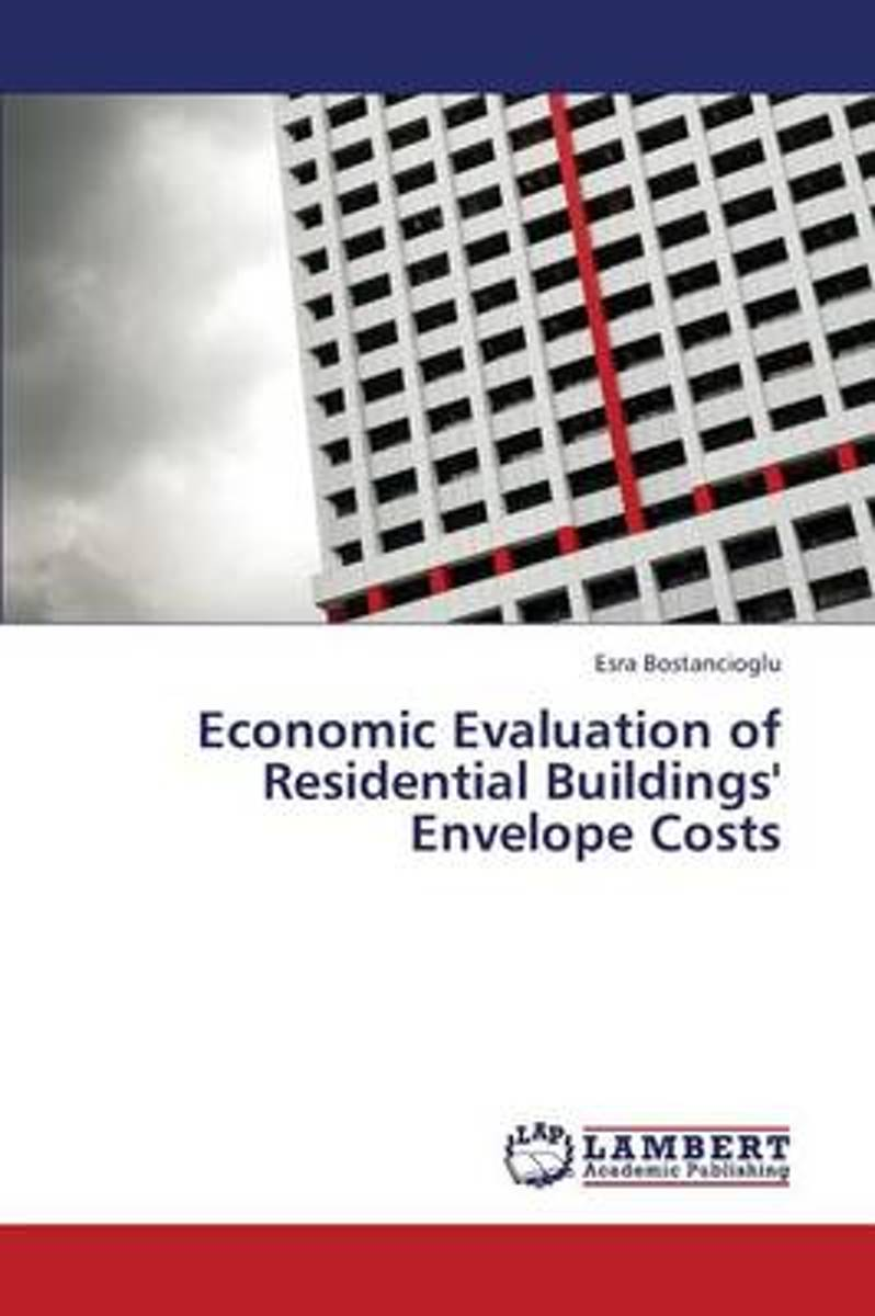 Economic Evaluation of Residential Buildings' Envelope Costs