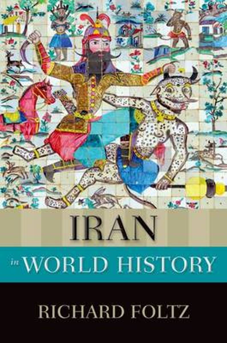 IRAN IN WORLD HISTORY NOWH C