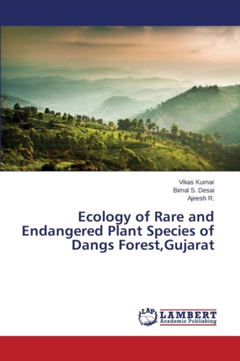 Ecology of Rare and Endangered Plant Species of Dangs Forest, Gujarat