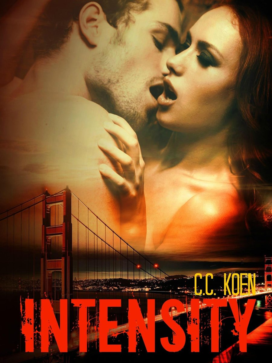 Intensity (The Path to Serenity Series)